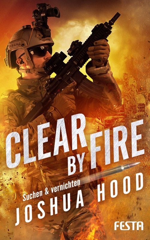 """Clear by Fire"" - Auftakt zur Military-Action-Serie"